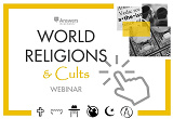World Religions & Cults Webinar Registration