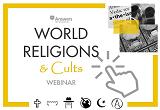 World Religions & Cults Webinar Registration